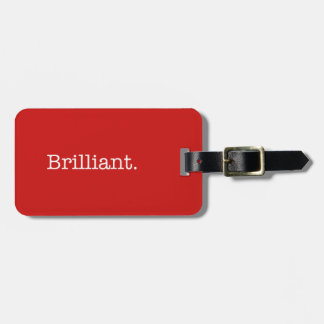Brilliant Quote Poppy Red Trend Color Template Luggage Tag