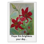Brilliant Red Flowers Brighten Your Day Greeting Cards