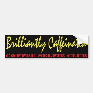 Brilliantly Caffeinated Bumper Sticker