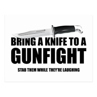 Bring A Knife To A Gunfight Postcard
