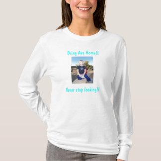 Bring Ava Home T-Shirt