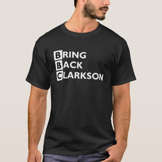 Bring Back Clarkson dark shirt
