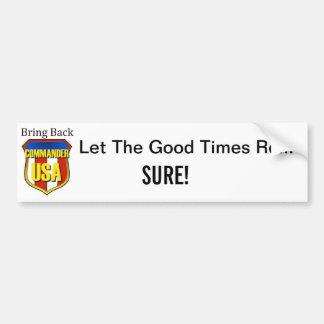 Bring Back Commander USA Bumper Sticker