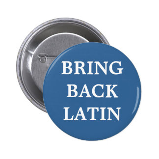 Bring Back Latin badge