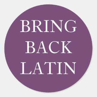 Bring Back Latin Sticker