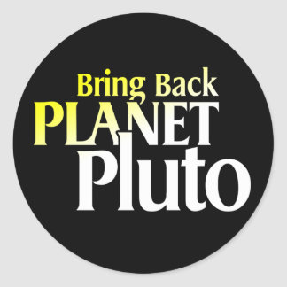 Bring Back Planet Pluto Classic Round Sticker