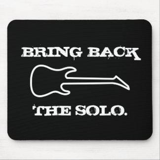 Bring Back The Solo Guitar Music Mouse Mat