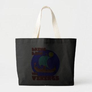 Bring Back the Vikings Jumbo Tote Bag