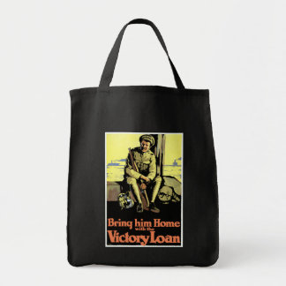 Bring him Home with the Victory Loan Grocery Tote Bag