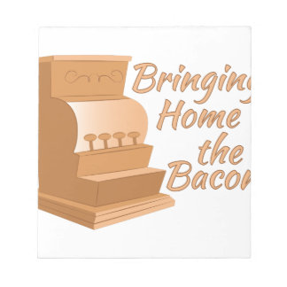 Bring Home Bacon Scratch Pads