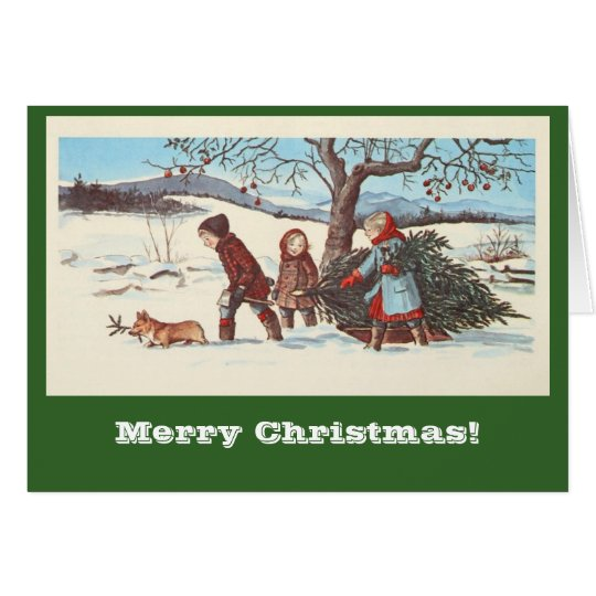 Bring Home the Christmas Tree Card