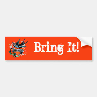 Bring It! Bumper Sticker