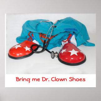 Bring me Dr. Clown Shoes Poster