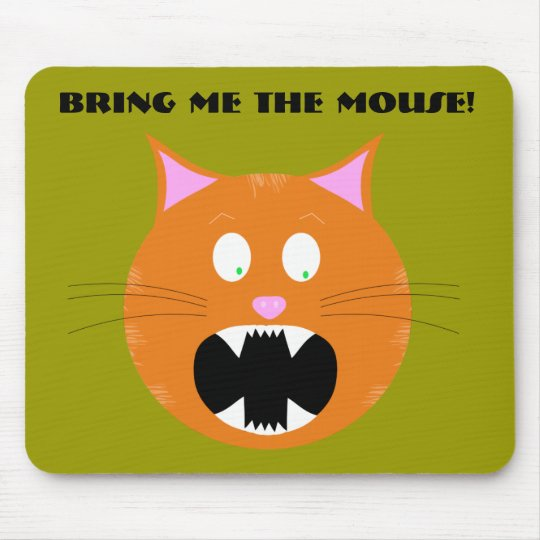 Bring me the mouse! Mousepad