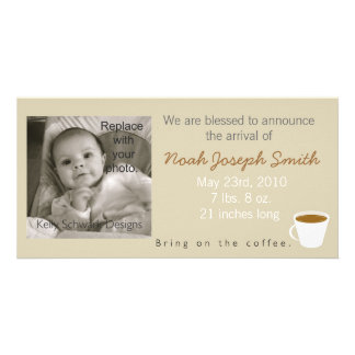 Bring On the Coffee Baby Announcement Picture Card