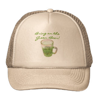 Bring on the Green Beer Tshirts and Gifts Trucker Hat