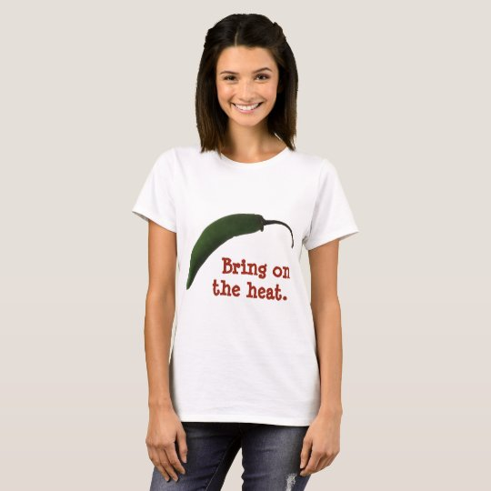 Bring on the heat - spicy food lover T-Shirt