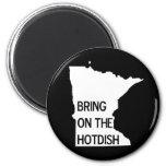 Bring on the Hotdish Funny Minnesota Magnet