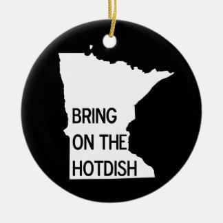 Bring on the Hotdish Funny Minnesota Ornament