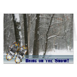 Bring On the Snow Card