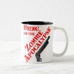 Bring on the Zombie Apocalypse Two-Tone Mug