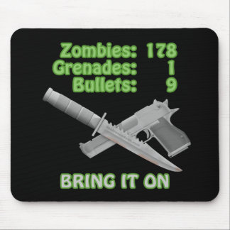 Bring on the Zombies Mouse Mat