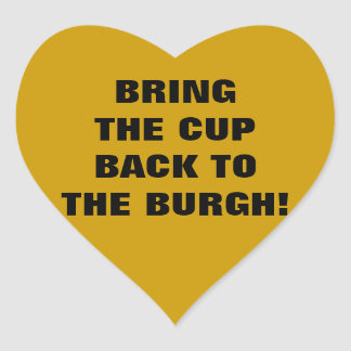 BRING THE CUP BACK TO THE BURGH! HEART STICKER