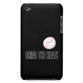 Bring The Heat iPod Touch Cases
