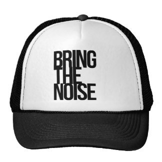 Bring The Noise Trucker Hat