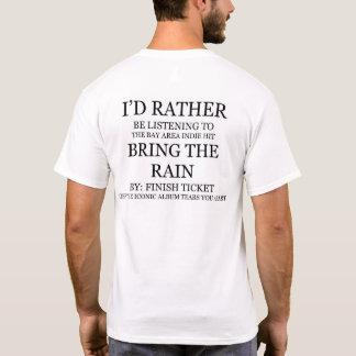 bring the rain T-Shirt