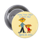 Bring Your Child To Work Day 2010 Button (Father)
