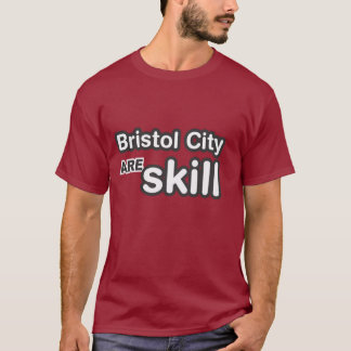 Bristol City Are Skill T-Shirt