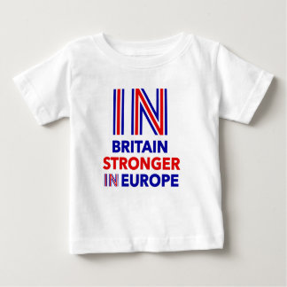 Britain stronger in Europe Baby T-Shirt