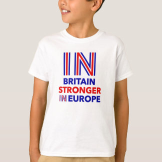 Britain Stronger in Europe. T-Shirt