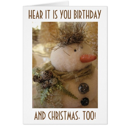 "BRITHDAY ""AT CHRISTMAS TIME"" OR DAYSNOWMAN WISH CARD"