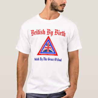 British By Birth T-Shirt