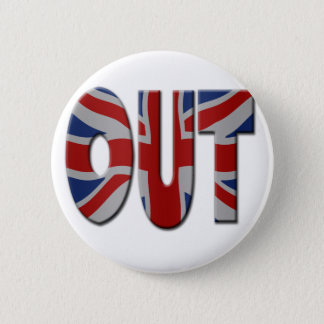 British In/Out EU referendum. OUT with Union Jack 6 Cm Round Badge