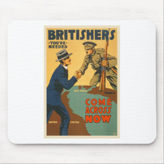 Britishers Come Across Now WWI British Propaganda Mouse Pad