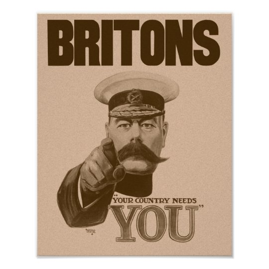 Britons Your Country Needs You - Lord Kitchener