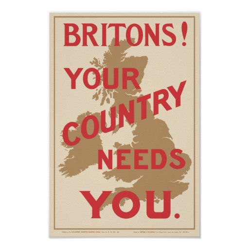 'Britons! Your Country Needs You' Poster