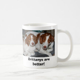 Brittanys are better! coffee mug