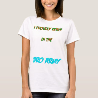 Bro Army T-Shirt
