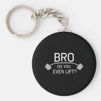 BRO Do You Even Lift? Basic Round Button Key Ring