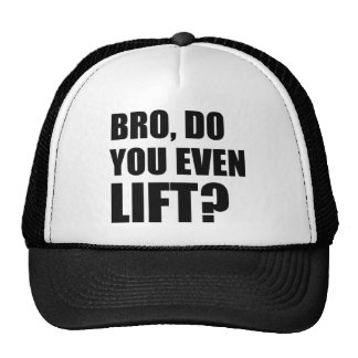 Bro, Do You Even Lift? Cap