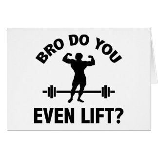 Bro, Do You Even Lift? Card