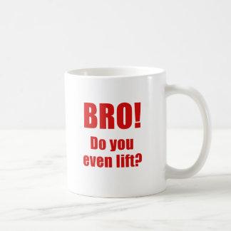 Bro Do You Even Lift Mugs