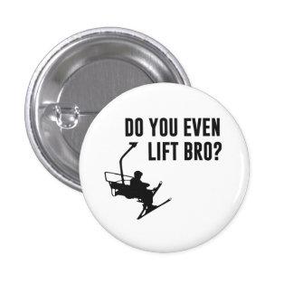 Bro, Do You Even Ski Lift? 3 Cm Round Badge
