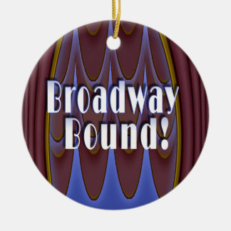 Broadway Bound! Christmas Ornament