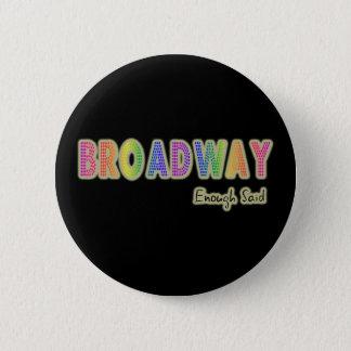 Broadway Enough Said Button