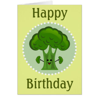 Broccoli Happy Birthday Card